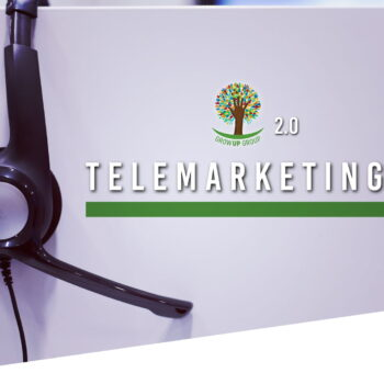 GrowUp 2.0 - Telemarketing | GrowUp Group